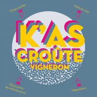 Idée de Sortie Midi Pyrénées K'as-Croûte Vigneron
