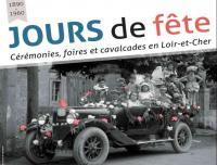 Evenement Loir et Cher Exposition Jours de fête aux archives départementales de Loir-et-Cher