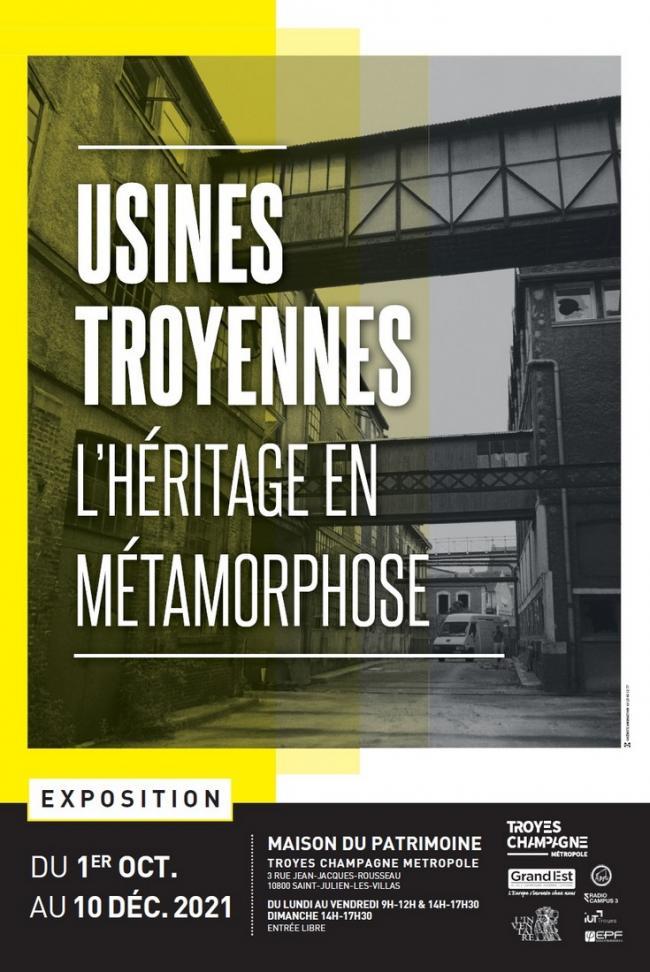 Exposition : Usines Troyennes - L'héritage en métamorphose-Credit